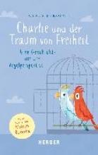 Mikosch, Claus Charlie und der Traum von Freiheit