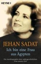Sadat, Jehan Ich bin eine Frau aus gypten