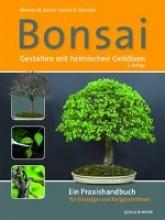 Busch, Werner M. Bonsai - Gestalten mit heimischen Gehölzen
