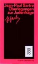 Sartre, Jean-Paul Überlegungen zur Judenfrage