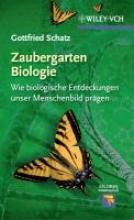 Gottfried Schatz Zaubergarten Biologie