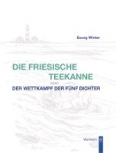 Winter, Georg Die Friesische Teekanne