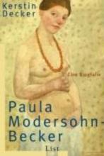 Decker, Kerstin Paula Modersohn-Becker