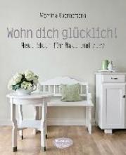 Goernemann, Martina Wohn dich glcklich!