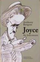 Burgess, Anthony Joyce f�r Jedermann