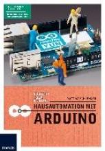 Schlenker, Mattias Hausautomation mit Arduino
