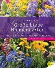 Walton, Gerda Große Liebe Blumengarten