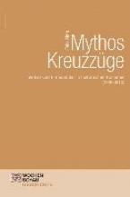 Hinz, Felix Mythos Kreuzzüge