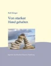 Klinger, Ralf Von starker Hand gehalten