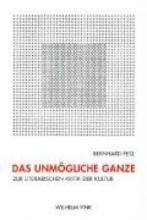 Fetz, Bernhard Das unmögliche Ganze