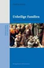 Kiening, Christian Unheilige Familien