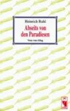 Heinrich, Ruhl Abseits von den Paradiesen
