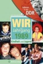 Brandt, Leon Andrea Geboren in der DDR. Wir vom Jahrgang 1989 Kindheit und Jugend