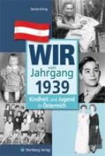 König, Gerda Wir vom Jahrgang 1939