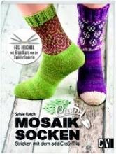 Rasch, Sylvie CraSy Mosaik - Socken Stricken mit dem addiCraSyTrio