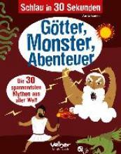 Ganeri, Anita Schlau in 30 Sekunden. Götter, Monster, Abenteuer