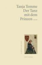 Temme, Tanja Der Tanz mit dem Prinzen
