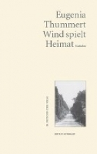Thummert, Eugenia Wind spielt Heimat
