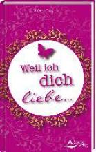 Hühn, Susanne Weil ich dich liebe