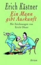 Kästner, Erich Ein Mann gibt Auskunft