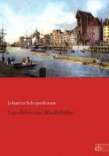 Schopenhauer, Johanna Jugendleben und Wanderbilder