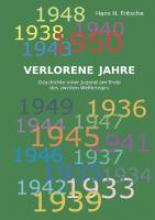 Fritsche, Hans H. Verlorene Jahre