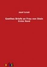 Schöll, Adolf Goethes Briefe an Frau von Stein