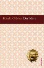 Gibran, Khalil Der Narr