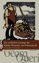 Queri, Georg Die weltlichen Gesänge des Egidius Pfanzelter von Polykarpszell