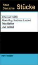Düffel, John von Neue deutsche Stücke