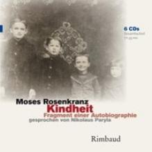 Rosenkranz, Moses Kindheit