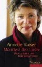 Kaiser, Annette Manifest der Liebe