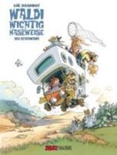 Jouannigot, Loic Waldi Wichtig und die Naseweise 01. Der Geheimgang