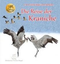 Fischer-Nagel, Andreas Die Reise der Kraniche