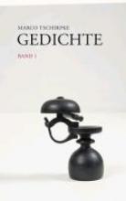 Tschirpke, Marco Gedichte. Band 1