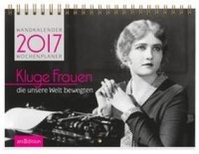 Kluge Frauen, die unsere Welt bewegten 2017