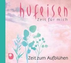 Hufeisen, Hans-Jürgen Zeit zum Aufblühen