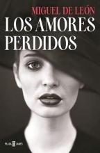 De Leon, Miguel Los Amores Perdidos The Lost Loves