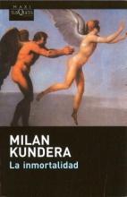 Kundera, Milan La Inmortalidad
