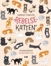 Kimberlie Hamilton , Rebelse katten