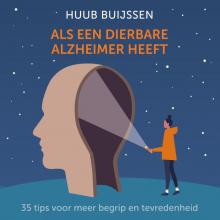 Huub Buijssen , Als een dierbare alzheimer heeft