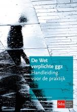 R.B.M. Keurentjes , De Wet verplichte geestelijke gezondheidszorg