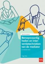 H.C.M. Prein , Beroepsvaardigheden en interventietechnieken van de mediator