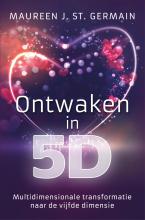 Maureen J. St. Germain Ontwaken in 5D