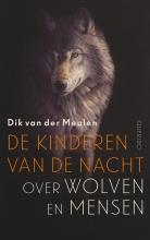 Dik van der Meulen De kinderen van de nacht =nu leverbaar als PB met ISBN 9789021409429