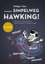 Rüdiger  Vaas Simpelweg Hawking
