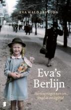 Eva  Wald Leveton Eva`s Berlijn