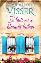 Michelle  Visser Het huis met de blauwe luiken