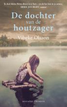 Vibeke  Olsson De dochter van de houtzager