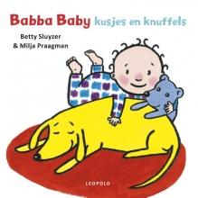 Betty Sluyzer , Babba baby kusjes en knuffels